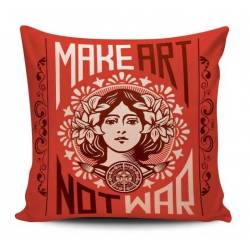 Make Art Not War Decorative Pillow